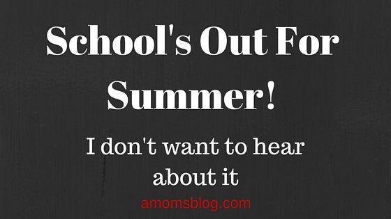 Amomsblog-School's Out For Summer