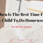 Determine what works best for your home for homework
