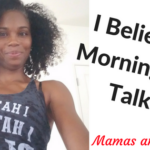 I believe in morning pep talks-boost your day with one