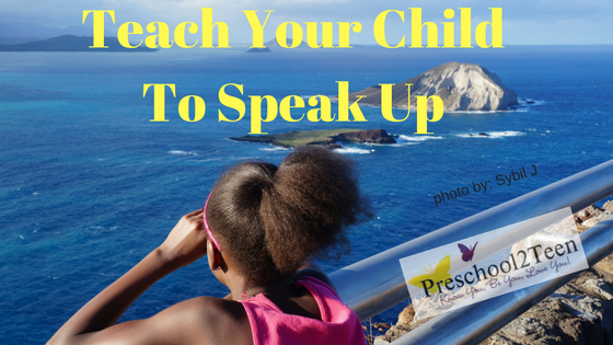 Teach Your Child To Speak Up