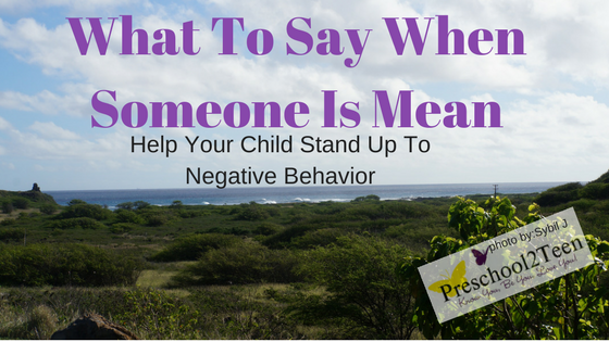 Help your child know what to say for mean encounters their will have in life