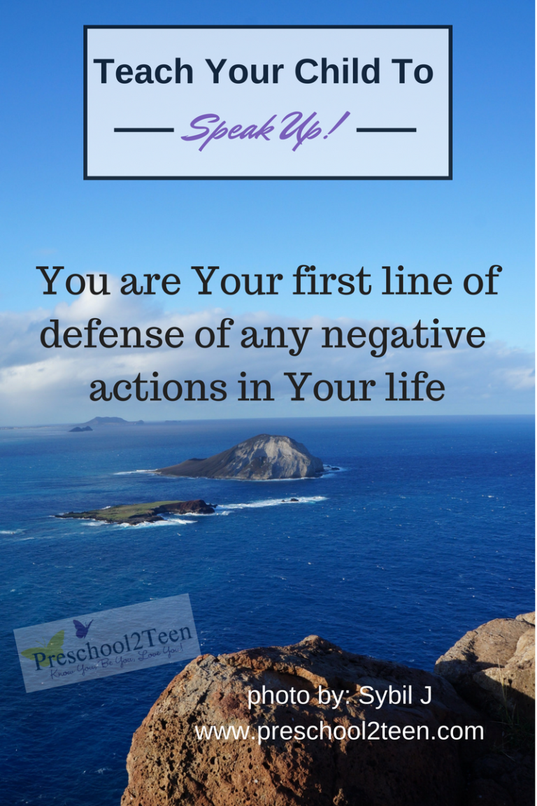 You are Your first line of defense of negative actions. Speak up and stop it before it begins.