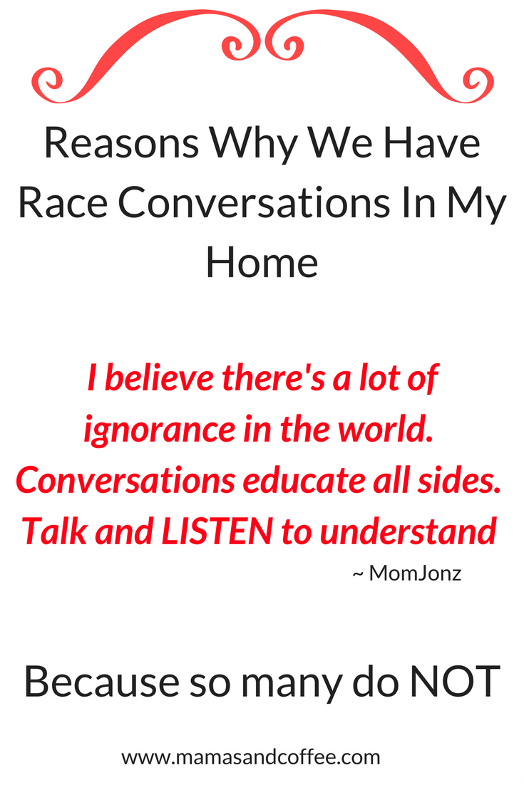 Reasons Why We Have Race Conversations In My Home