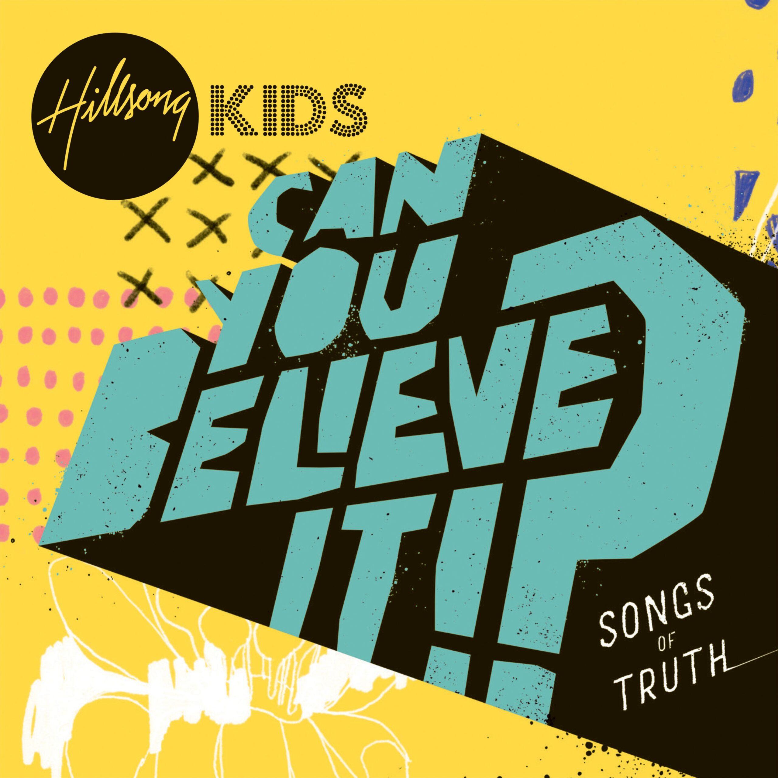 Children's Worship Music by Hillsong Kids