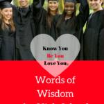 words of wisdom for high school graduates