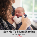 Say no to mum shaming.
