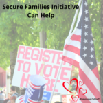 Secure Families Initiatives