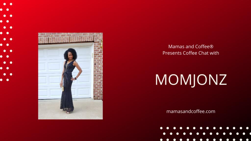 Who is MomJonz